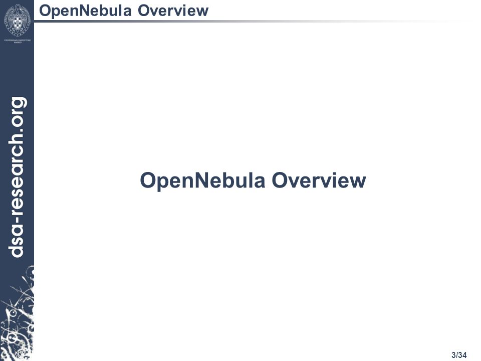 3/34 OpenNebula Overview