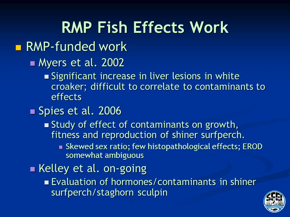 RMP Fish Effects Work RMP-funded work RMP-funded work Myers et al.