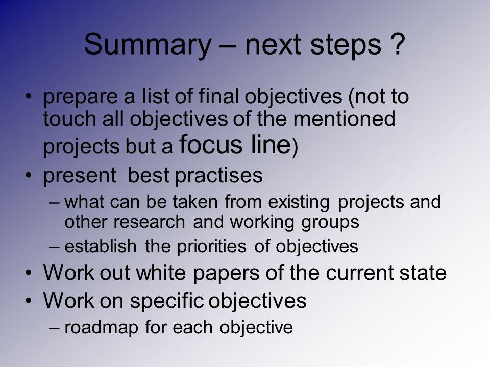 Summary – next steps .