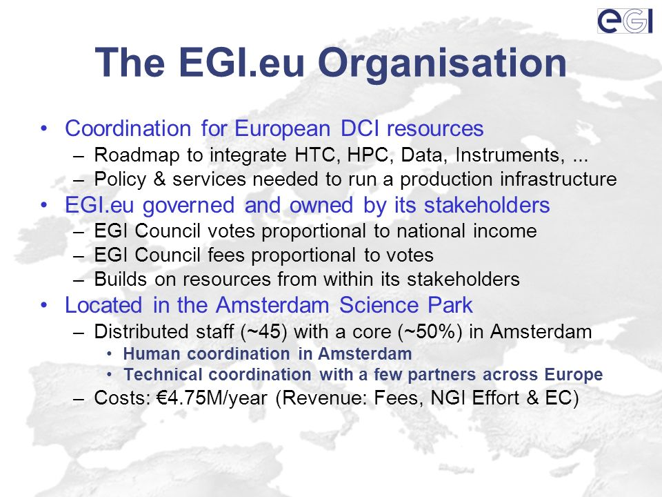 The EGI.eu Organisation Coordination for European DCI resources –Roadmap to integrate HTC, HPC, Data, Instruments,...
