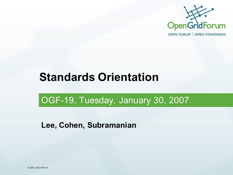 © 2006 OpenGridForum 12 Synopsis of Some Standards (1/2) Simple API for Grid Applications A simple API that tries to hide most grid complexity while providing common look-and-feel for basic operations, e.g., remote file access, remote job management, etc.