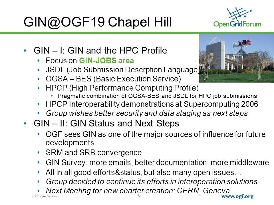 © 2007 Open Grid Forum 7 GIN@CERN Meeting