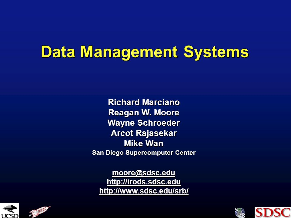 Data Management Systems Richard Marciano Reagan W.