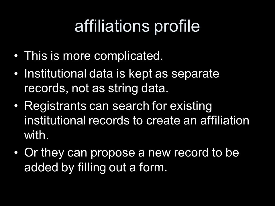 affiliations profile This is more complicated.