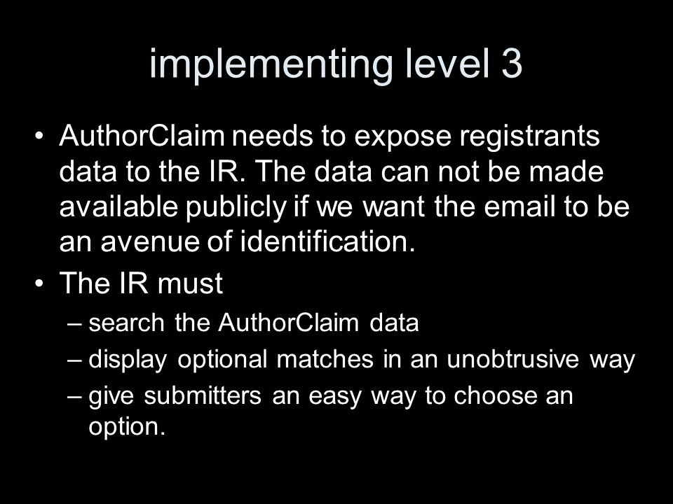 implementing level 3 AuthorClaim needs to expose registrants data to the IR.