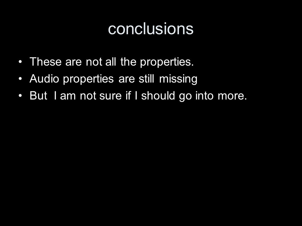 conclusions These are not all the properties.