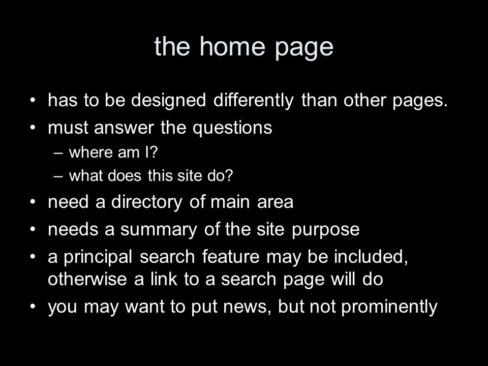 the home page has to be designed differently than other pages.