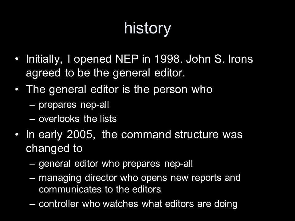 edition control In the years 1999 to 2001 I took a rather peripheral interest in NEP.