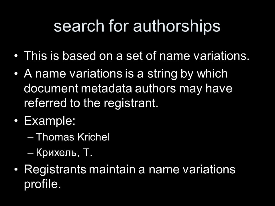 search for authorships This is based on a set of name variations.