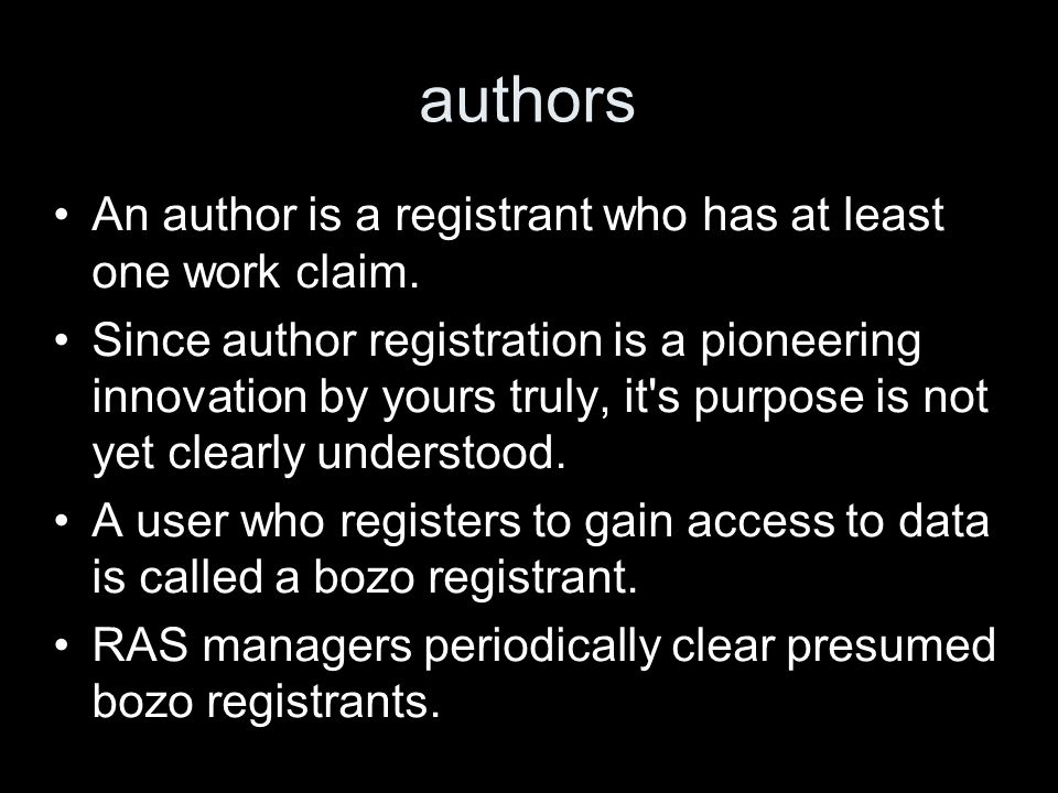 authors An author is a registrant who has at least one work claim.