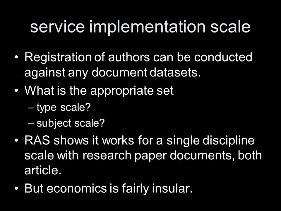 service implementation scale Registration of authors can be conducted against any document datasets.