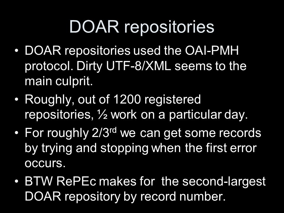 DOAR repositories DOAR repositories used the OAI-PMH protocol.