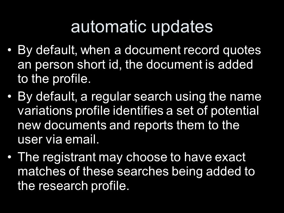 automatic updates By default, when a document record quotes an person short id, the document is added to the profile.