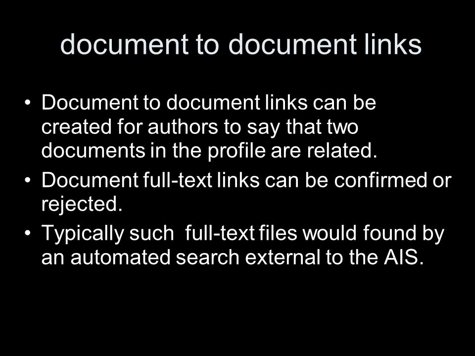 document to document links Document to document links can be created for authors to say that two documents in the profile are related.