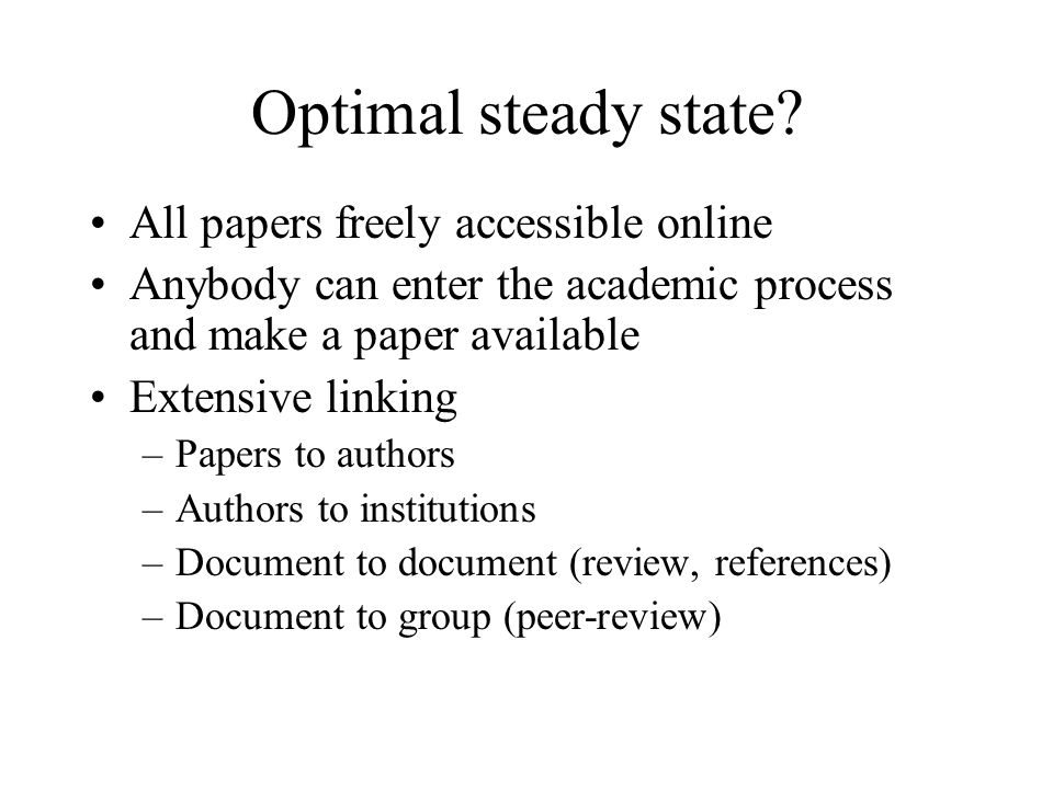 Optimal steady state.