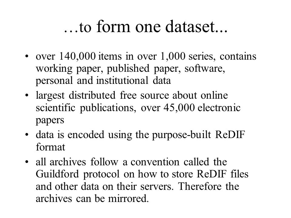 …to form one dataset...