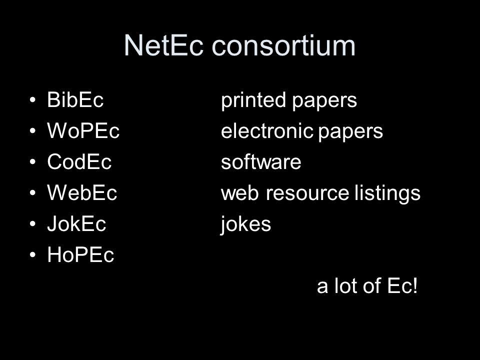 NetEc consortium BibEcprinted papers WoPEcelectronic papers CodEcsoftware WebEcweb resource listings JokEcjokes HoPEc a lot of Ec!