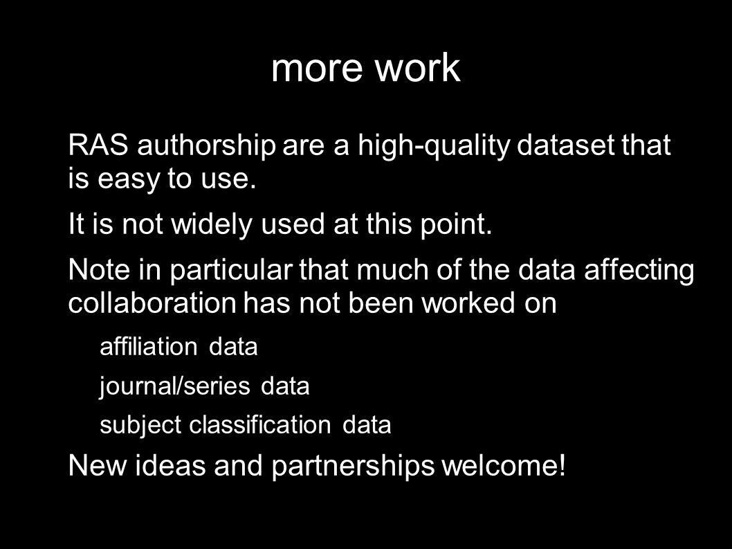 more work RAS authorship are a high-quality dataset that is easy to use.