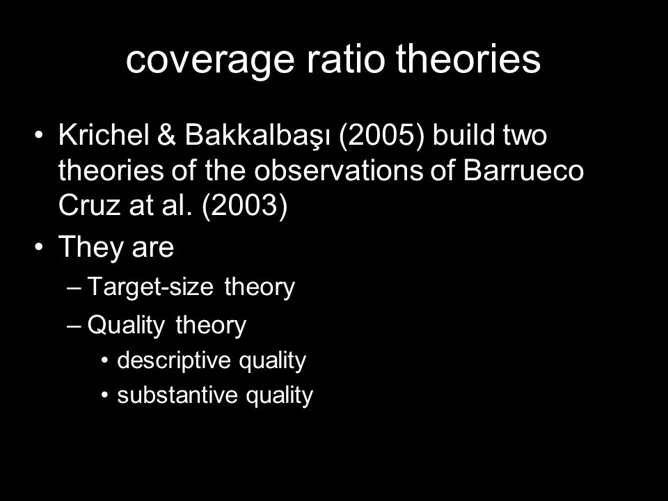 coverage ratio theories Krichel & Bakkalbaşı (2005) build two theories of the observations of Barrueco Cruz at al.