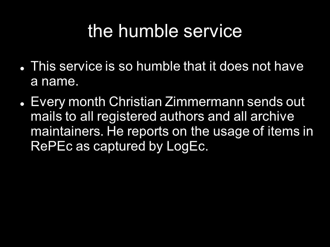 the humble service This service is so humble that it does not have a name.