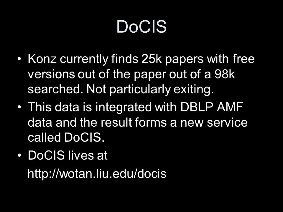 DoCIS Konz currently finds 25k papers with free versions out of the paper out of a 98k searched.