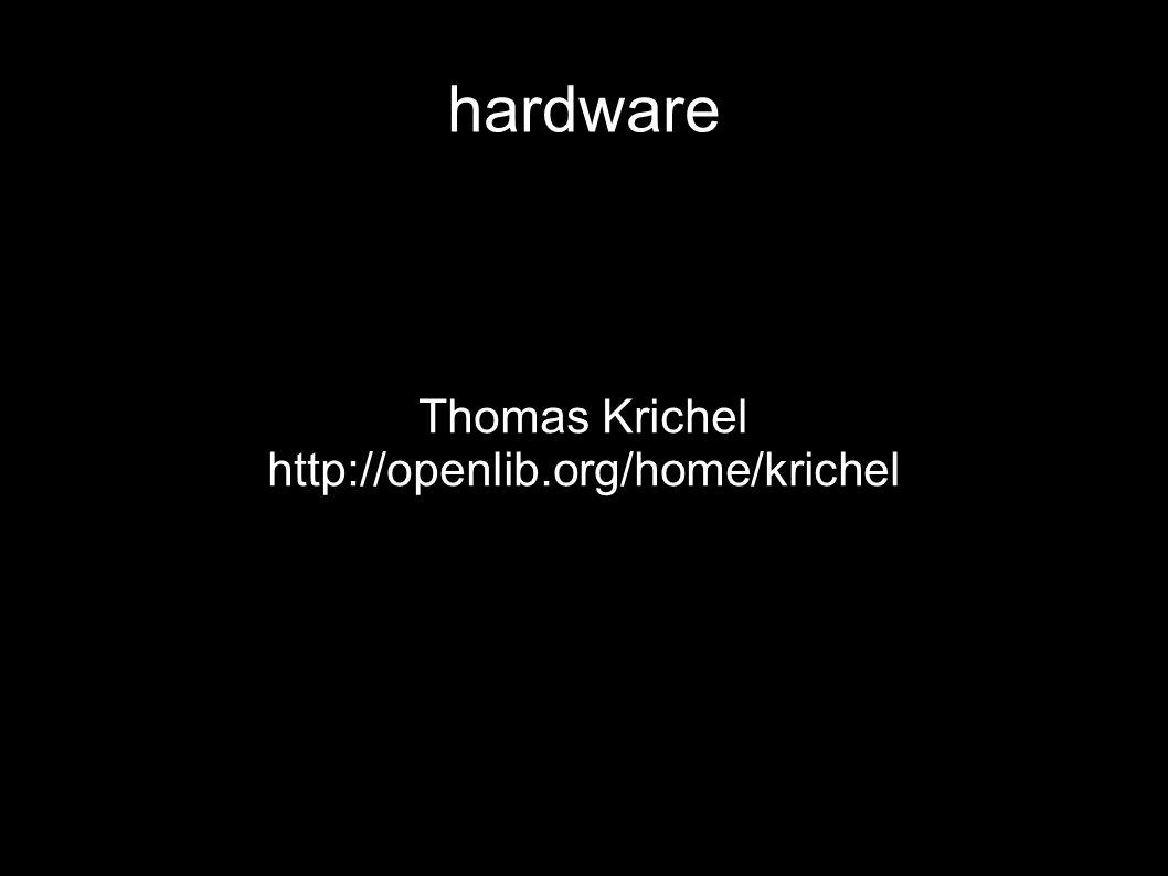 hardware Thomas Krichel http://openlib.org/home/krichel