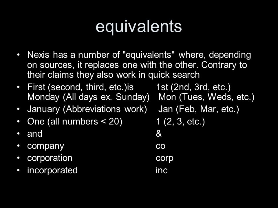 equivalents Nexis has a number of
