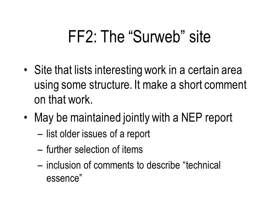 FF2: The Surweb site Site that lists interesting work in a certain area using some structure.