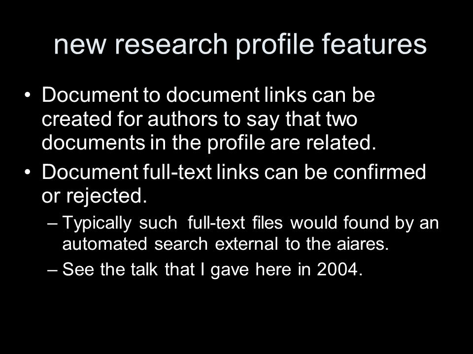 new research profile features Document to document links can be created for authors to say that two documents in the profile are related.