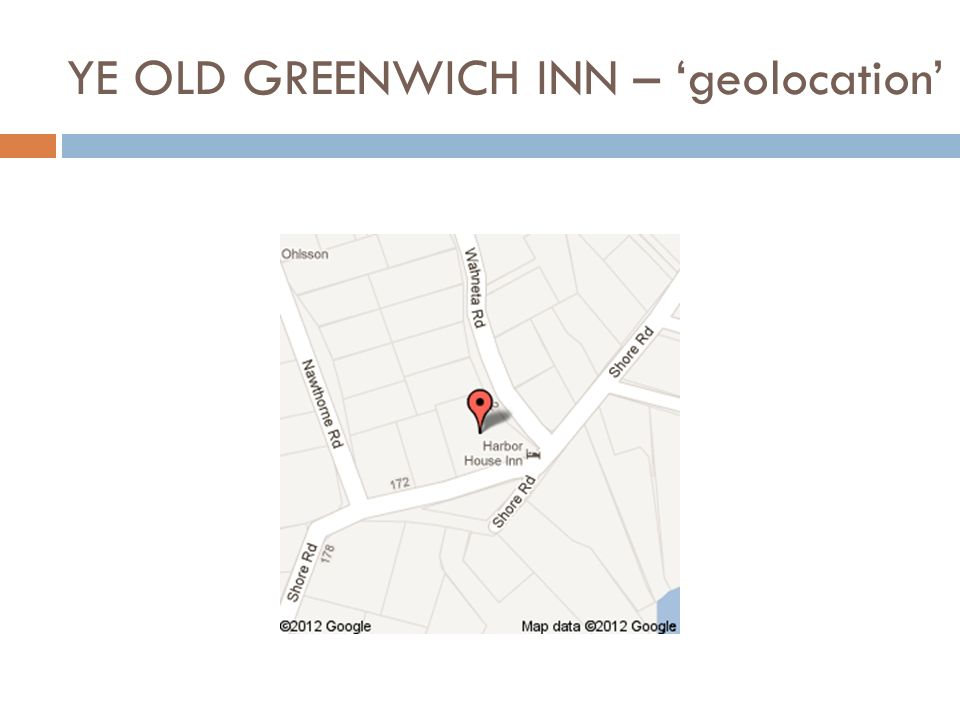 YE OLD GREENWICH INN – geolocation