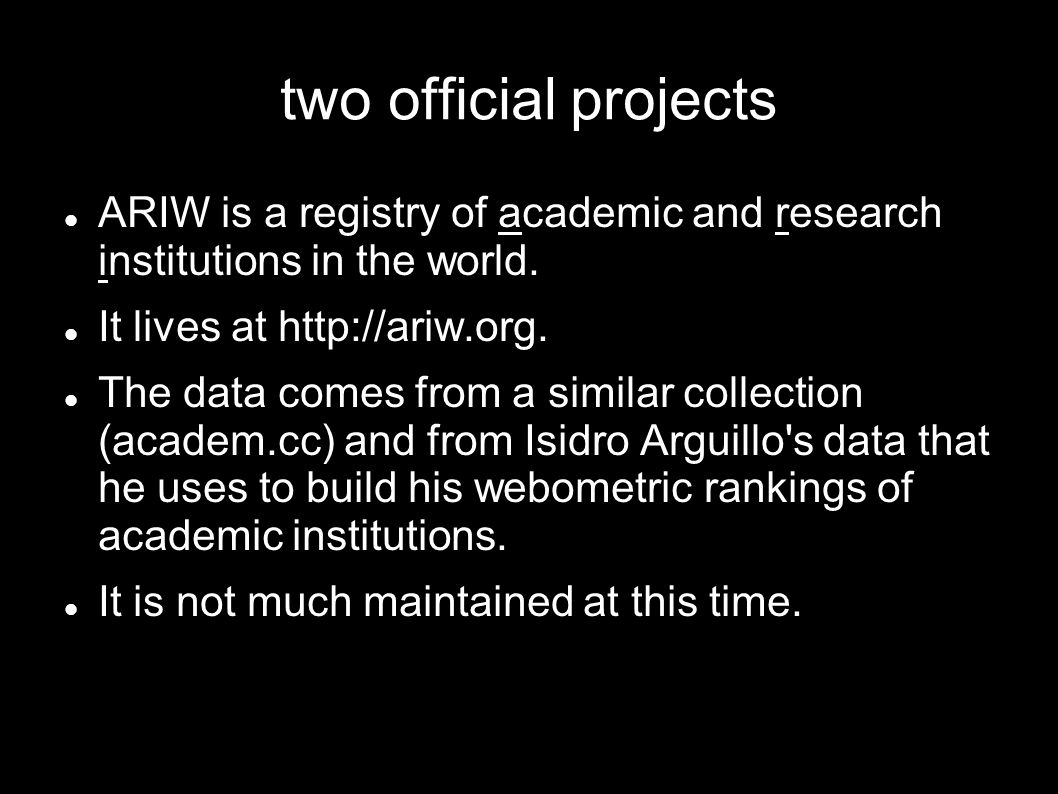 two official projects ARIW is a registry of academic and research institutions in the world.