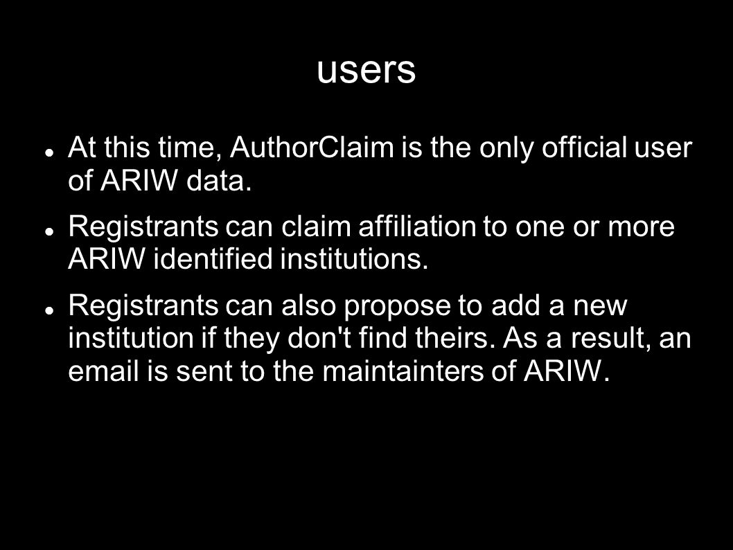 users At this time, AuthorClaim is the only official user of ARIW data.