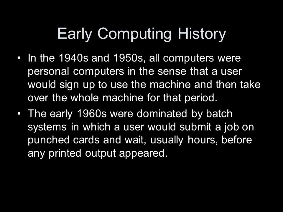 Early Computing History To get around this unproductive environment, the concept of timesharing was invented by Dartmouth College and M.I.T.