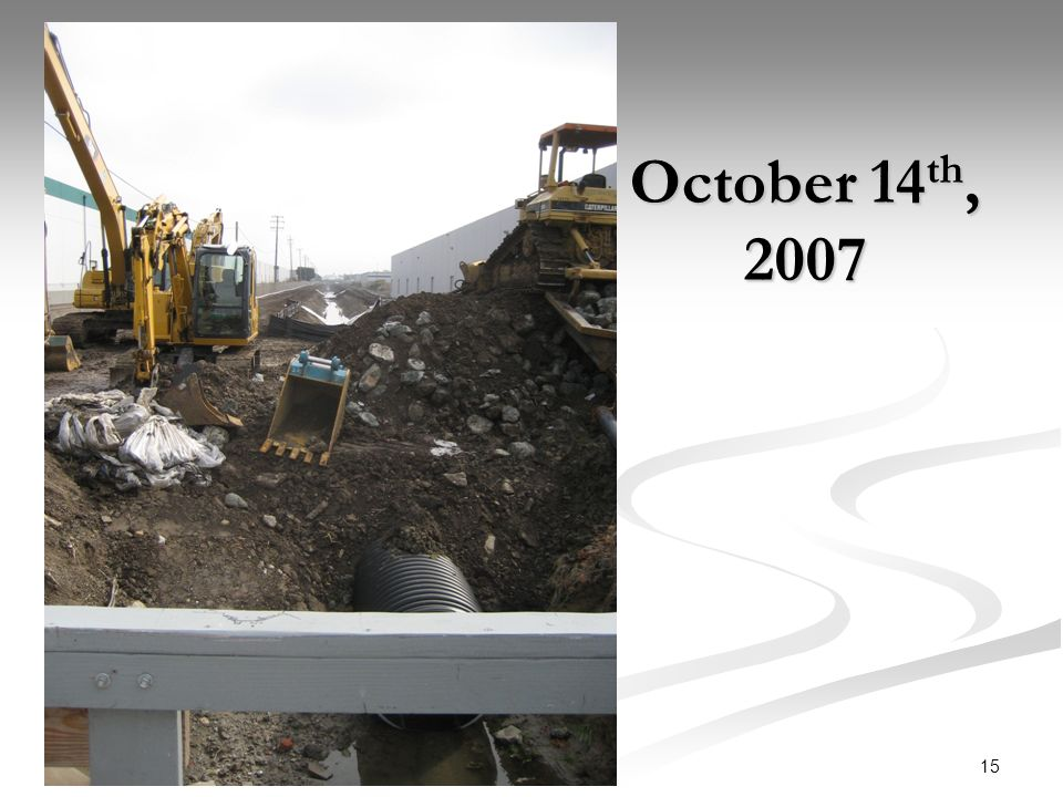 15 October 14 th, 2007