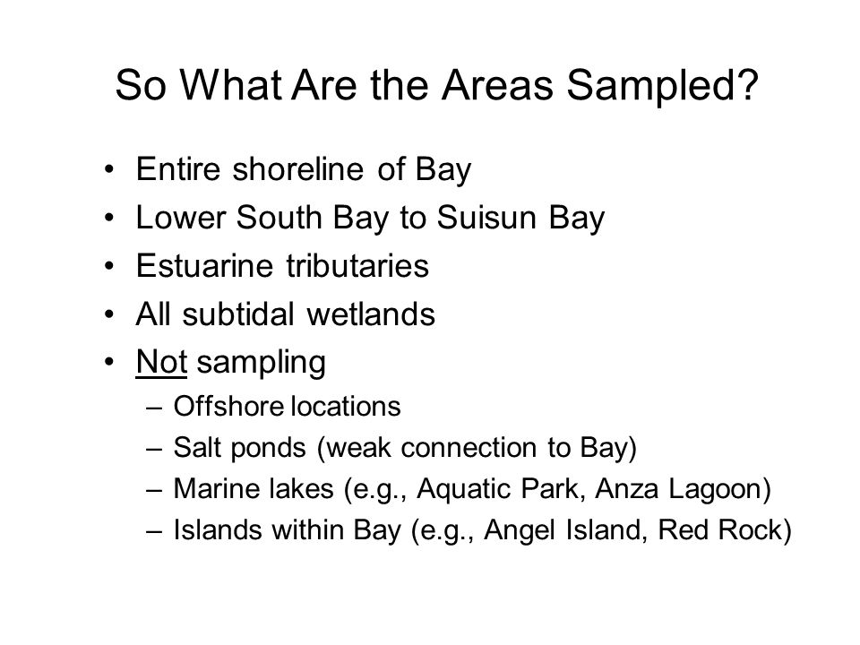So What Are the Areas Sampled.