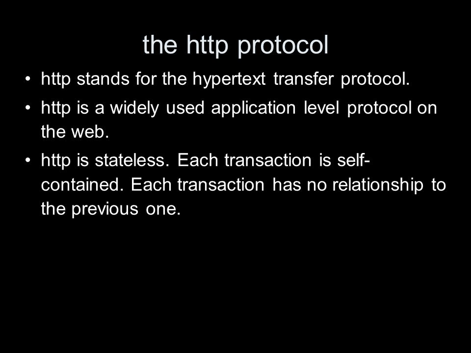 the http protocol http stands for the hypertext transfer protocol.