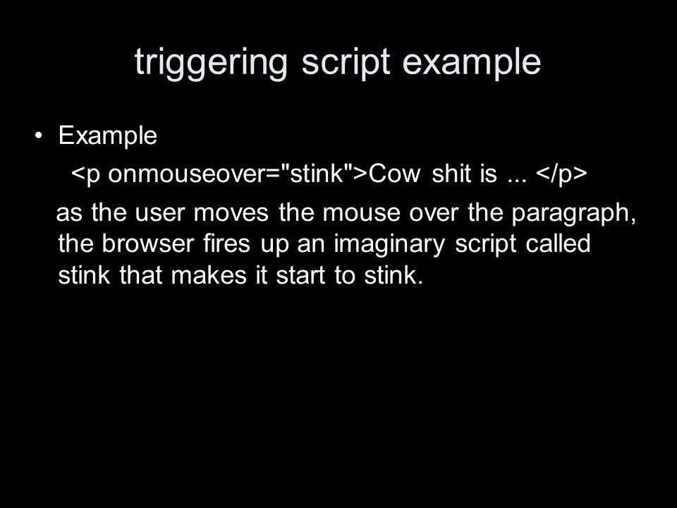 triggering script example Example Cow shit is...