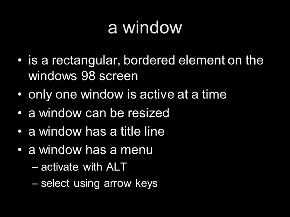 more about a window if the contents is too large to fit the size, scroll bars are displayed.
