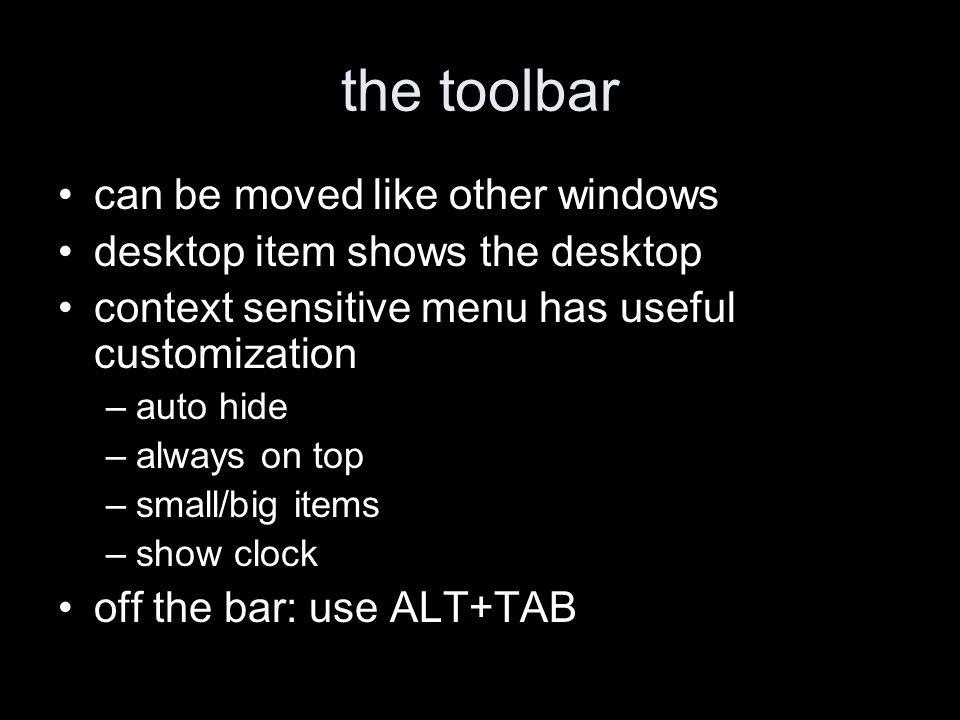 right click on taskbar allows to order windows –tile horizontal –tile vertical –cascade