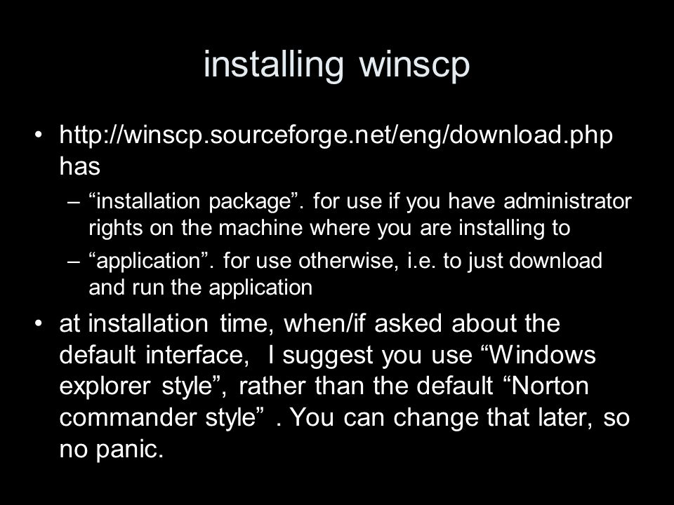 installing winscp   has –installation package.