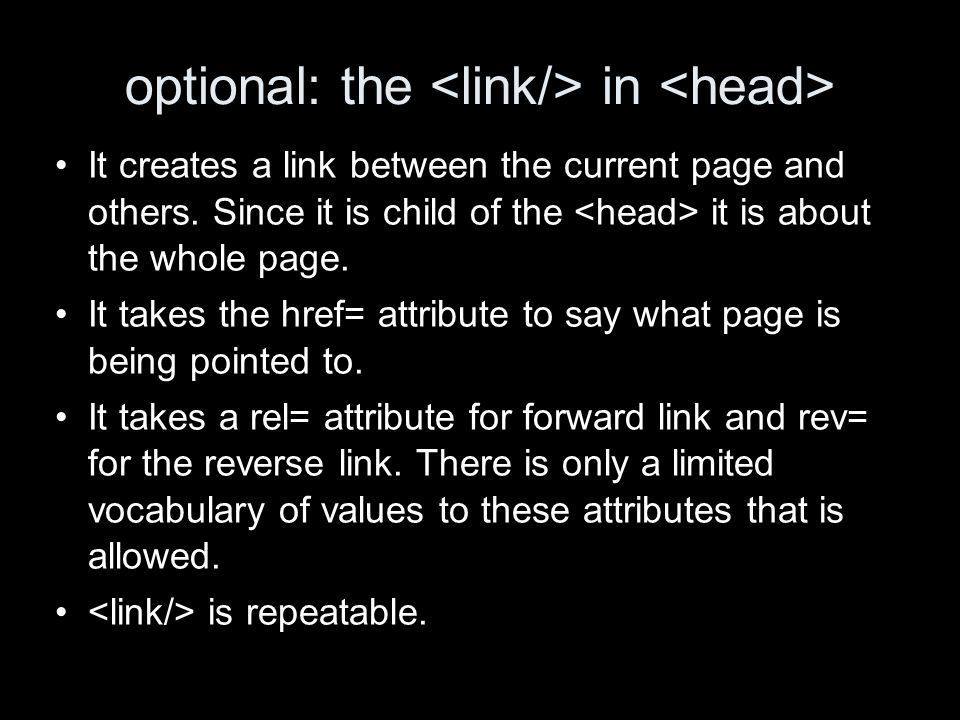 optional: the in It creates a link between the current page and others.