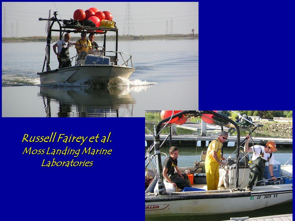 Russell Fairey et al. Moss Landing Marine Laboratories