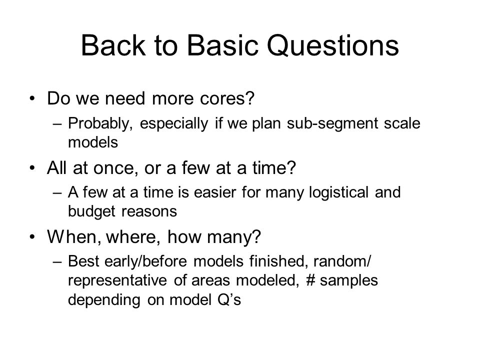 Back to Basic Questions Do we need more cores.