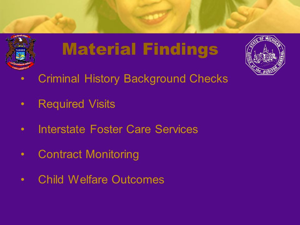 Material Findings Criminal History Background Checks Required Visits Interstate Foster Care Services Contract Monitoring Child Welfare Outcomes