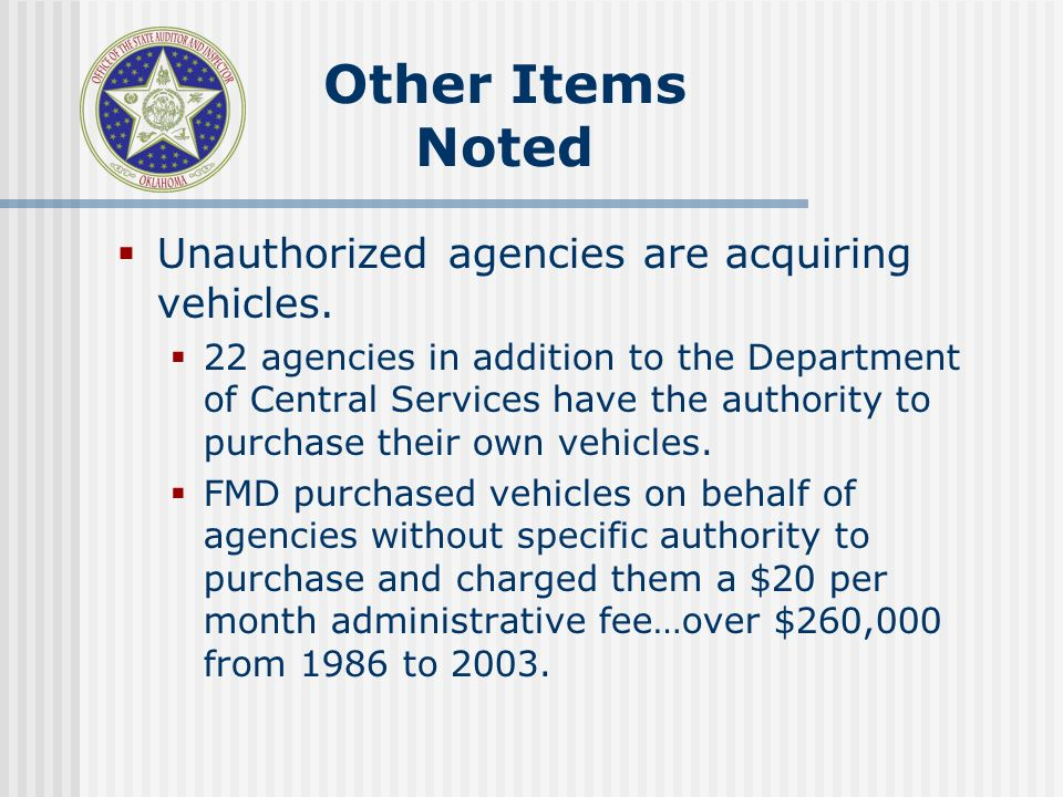 Unauthorized agencies are acquiring vehicles.