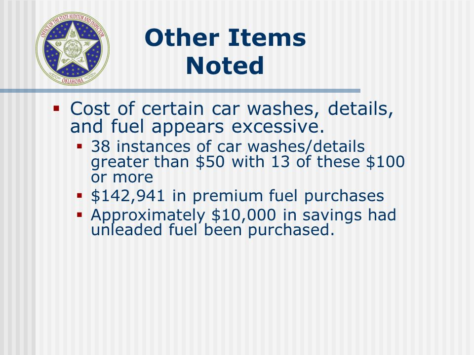 Cost of certain car washes, details, and fuel appears excessive.
