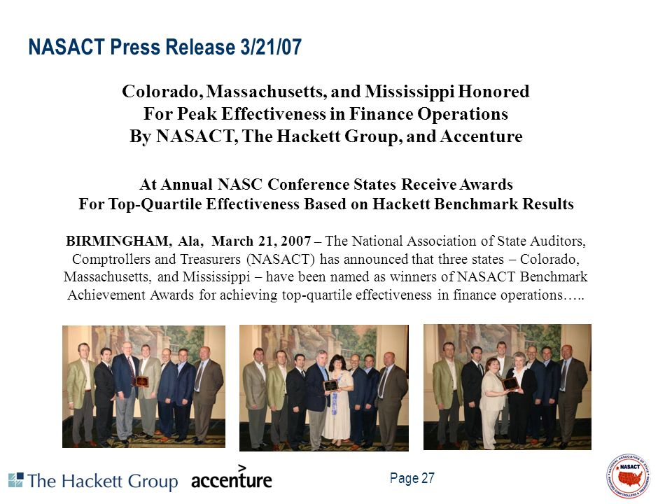 Page 27 NASACT Press Release 3/21/07 Colorado, Massachusetts, and Mississippi Honored For Peak Effectiveness in Finance Operations By NASACT, The Hack