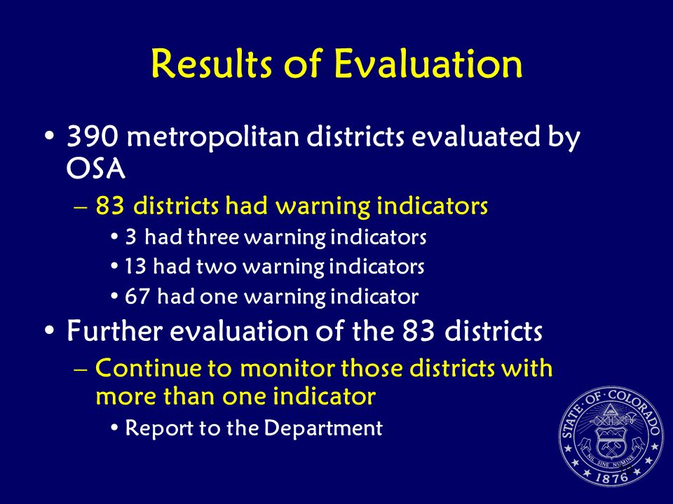 19 Results of Evaluation 390 metropolitan districts evaluated by OSA –83 districts had warning indicators 3 had three warning indicators 13 had two wa