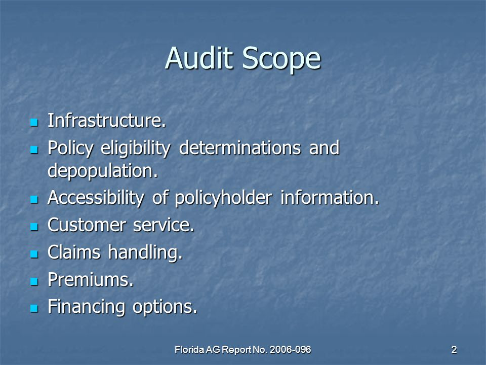 Florida AG Report No. 2006-0962 Audit Scope Infrastructure.