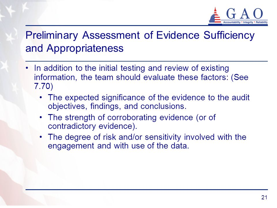 21 Preliminary Assessment of Evidence Sufficiency and Appropriateness In addition to the initial testing and review of existing information, the team